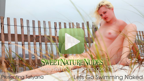 SweetNatureNudes.com Presents Lets Go Swimming Naked